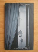 Anticariat: Ana Tudor - Dimineata tarzie