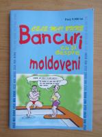 Cele mai bune bancuri cu si despre moldoveni