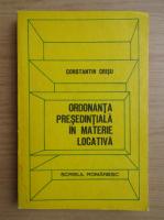 Anticariat: Constantin Crisu - Ordonanta presedintiala in materie locativa
