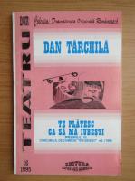 Anticariat: Dan Tarchila - Te platesc ca sa ma iubesti