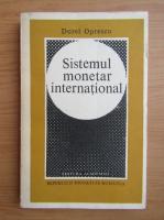 Anticariat: Dorel Oprescu - Sistemul monetar international