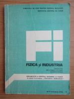 Anticariat: Fizica si industria. Sesiune de comunicari stiintifice, 16-17 octombrie 1978