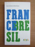 Anticariat: France Bresil
