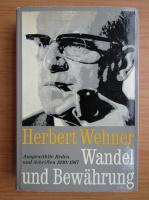 Anticariat: Herbert Wehner - Wandel und Bewahrung