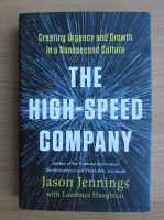 Anticariat: Jason Jennings - The high-speed company