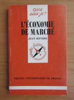 Anticariat: Jean Rivoire - L'economie de marche