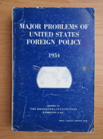Anticariat: Major problems of United States foreign policy, 1954
