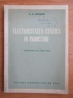 Anticariat: N. G. Drozdov - Electricitatea statica in industrie