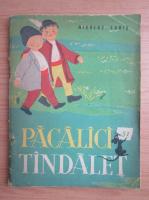 Anticariat: Nicolae Labis - Pacalici si Tandalet