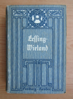Anticariat: Otto Hellinghaus - Lessing und Wieland fur Schule und Haus (1912)