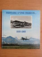 Anticariat: Patrice Tschopp - Histoire d'une passion, 1935-1985