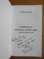 Anticariat: Petre Craciun - Complexul salii de asteptare (cu autograful autorului)