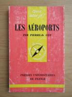 Anticariat: Pierre D. Cot - Les aeroports