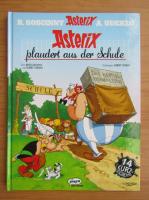 Anticariat: Rene Goscinny - Asterix plaudert aus der Schule