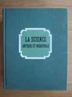 Rene Taton - La science antique et medievale (volumul 1)