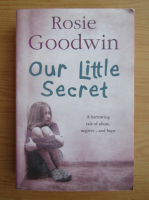 Anticariat: Rosie Goodwin - Our little secret