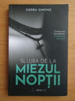 Sierra Simone - Slujba de la miezul noptii (volumul 2)