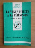 Anticariat: Sophie de Menthon - La vente directe a la television