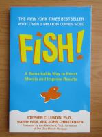 Anticariat: Stephen C. Lundin - Fish!