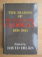 Anticariat: The diaries of sir Alexander Cadogan
