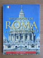 Anticariat: Tullio Polidori - Splendori di Roma e del Vaticano