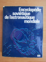 V. P. Glouchko - Encyclopedie sovietique de l'astronautique mondiale
