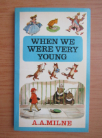 A. A. Milne - When we were very young