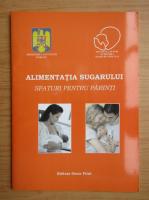 Anticariat: Alimentatia sugarului. Sfaturi pentru parinti