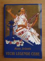 Alois Jirasek - Vechi legende cehe