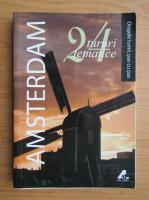 Anticariat: Amsterdam. 24 tururi tematice