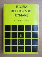 B. Theodorescu - Istoria bibliografiei romane