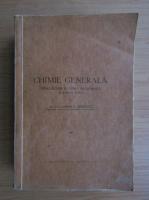 Anticariat: Costin D. Nenitescu - Chimie generala. Introducere in chimia anorganica si chimia fizica (1949)