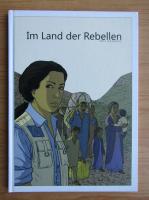 Anticariat: Erik Bongers - Im Land der Rebellen