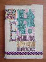 Evangheliarul slavo-roman de la Sibiu, 1551-1553