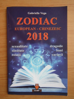 Anticariat: Gabriela Vega - Zodiac european-chinezesc 2018