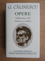 George Calinescu - Opere, volumul 12 (Academia Romana)