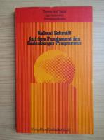 Anticariat: Helmut Schmidt - Auf dem Fundament des Godesberger Programms