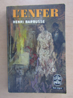 Anticariat: Henri Barbusse - L'enfer