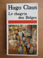 Hugo Claus - Le chagrin des Belges