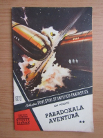 Anticariat: Ion Minzatu - Paradoxala aventura, volumul 2. Colectia Povestiri stiintifico-fantastice, nr. 91