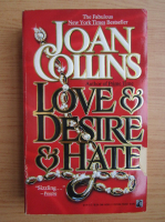 Joan Collins - Love and desire and hate