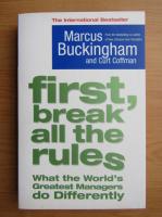 Marcus Buckingham - First, break all the rules