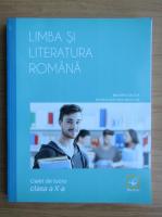 Mioara Coltea - Limba si literatura romana. Caiet de lucru pentru clasa a X-a