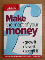 Anticariat: Nic Cicutti - Make the most of your money grow it, save it, spend it