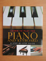 Nick Freeth - Learn to play the piano and keyboard. A step by step guide