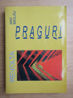 Paul Miclau - Praguri