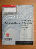 Anticariat: Peter Koletzke - Oracle developer advanced forms and reports. Development, standards and techniques