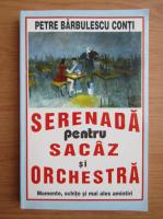 Anticariat: Petre Barbulescu - Serenada pentru sacaz si orchestra