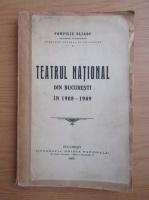 Anticariat: Pompiliu Eliade - Teatrul National din Bucuresti in 1908-1909 (1909)