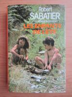 Robert Sabatier - Les enfants de l'ete